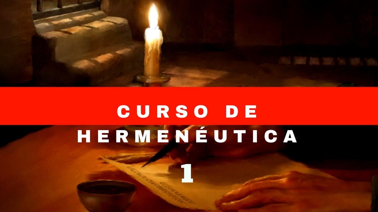 CURSO DE HERMENEUTICA ESTUDIO CORRECTO DE LAS ESCRITURAS