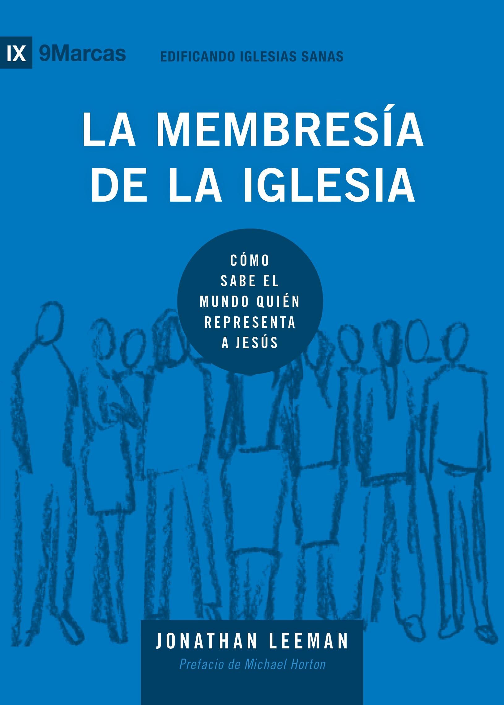 LA MEMBRESÍA DE LA IGLESIA/ LIBRO PDF
