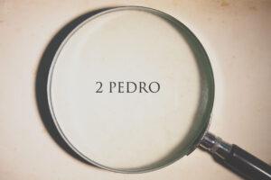 EXPOSICIÓN DE 2 PEDRO